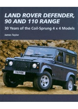 LAND ROVER DEFENDER 90 AND 110 30 YEARS OF THE COIL-SPRUNG 4X4 MODELS