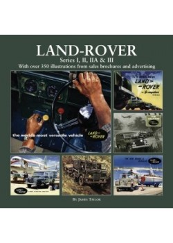 LAND ROVER SERIES I,II, IIA & III - With over 350 illustrations