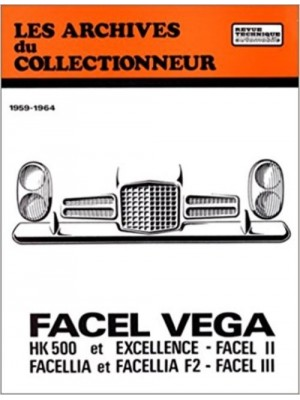 ARC01 FACEL VEGA HK 500 EXCELLENCE ET FACELLIA (1959-1964)