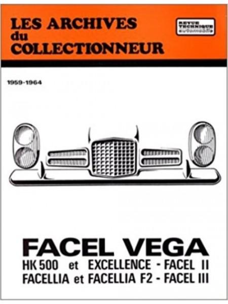 ARC01 FACEL VEGA HK 500 EXCELLENCE ET FACELLIA (1959-1964)