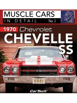 1970 CHEVELLE SS - MUSCLE CARS IN DETAIL