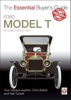 FORD MODEL T ALL MODELS 1909-27 - ESSENTIAL BUYER'S GUIDE