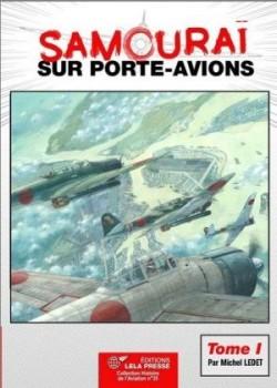SAMOURAI SUR PORTE-AVIONS - TOME 1