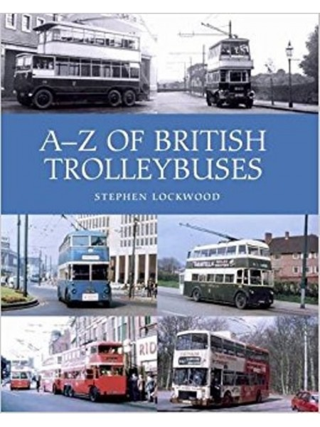 A-Z OF BRITISH TROLLEYBUSES