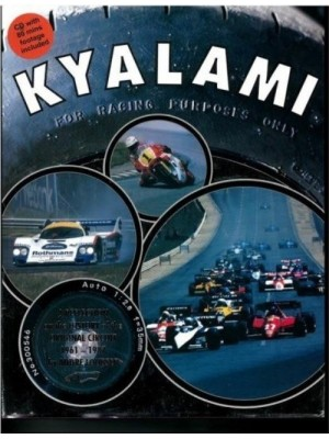 KYALAMI : A HISTORY OF THE ORIGINAL CIRCUIT 1961-1987
