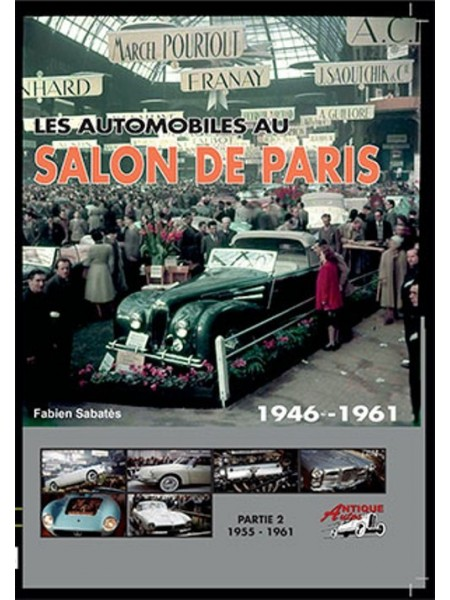 LES AUTOMOBILES AU SALON DE¨PARIS VOLUME 2 1955-1961