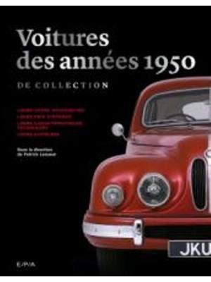 VOITURES DES ANNEES 1950 DE COLLECTION - NOUVELLE EDITION