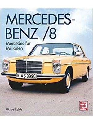 MERCEDES-BENZ  / 8 MERCEDES FÜR MILLIONEN