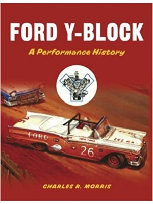 FORD Y-BLOCK - A PERFORMANCE HISTORY