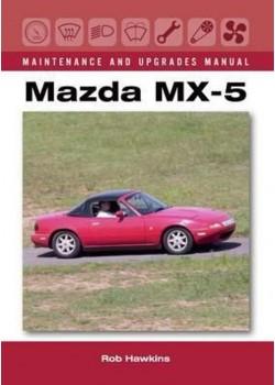 MAZDA MX-5 MAINTENANCE & UPGRADE MANUAL