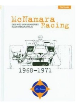 MCNAMARA RACING DER WEG VON LENGGRIES NACH INDIANAPOLIS