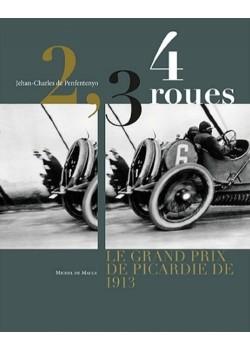 2, 3, 4 ROUES - LE GRAND PRIX DE PICARDIE DE 1913