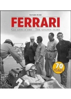 FERRARI GLI ANNI D'ORO / THE GOLDEN YEARS