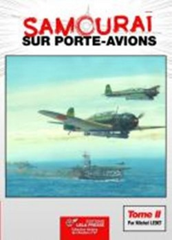 SAMOURAI SUR PORTE-AVIONS - TOME II