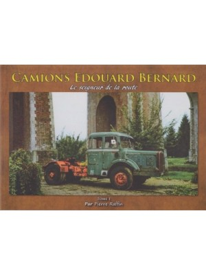 CAMIONS BERNARD - EDITIONS CANY