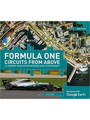 FORMULA ONE CIRCUITS FROM ABOVE (3rd EDITION)