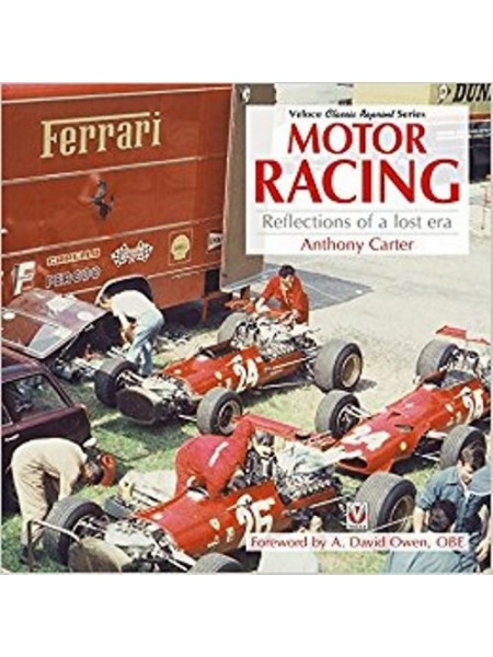 MOTOR RACING - REFLECTIONS OF A LOST ERA