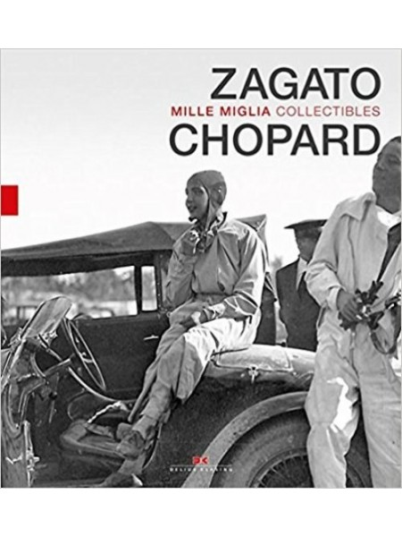 ZAGATO AND CHOPARD - MILLE MIGLIA COLLECTIBLES