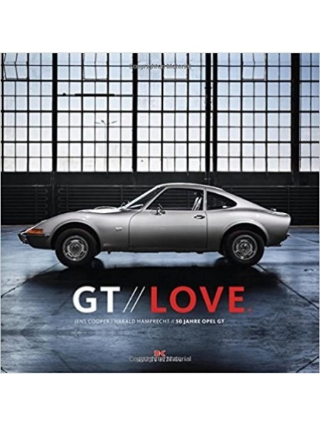 GT LOVE - 50 YEARS OF OPEL GT