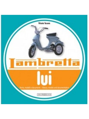 LAMBRETTA LUI -HISTORY MODELS AND DOCUMENTATIONS