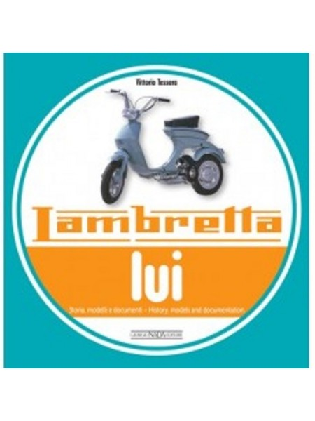 LAMBRETTA LUI -HISTORY MODELS AND DOCUMENTATIONS
