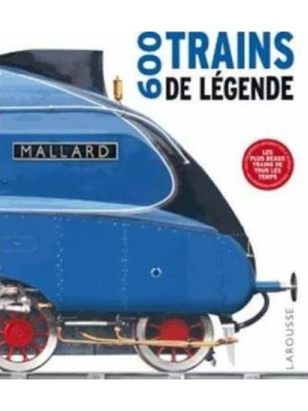 600 TRAINS DE LEGENDE