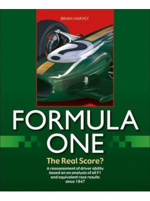 FORMULA ONE THE REAL SCORE ?