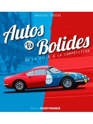 AUTOS VS BOLIDES - DE LA VILLE A LA COMPETITION