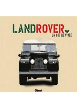 LAND ROVER UN ART DE VIVRE