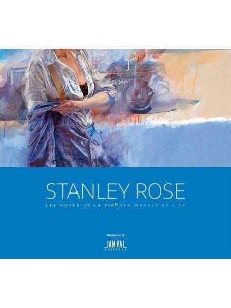 STANLEY ROSE LES ROUES DE LA VIE