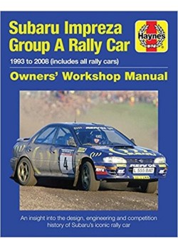 SUBARU IMPREZA GROUP A RALLY CAR OWNER'S WORKSHOP MANUAL