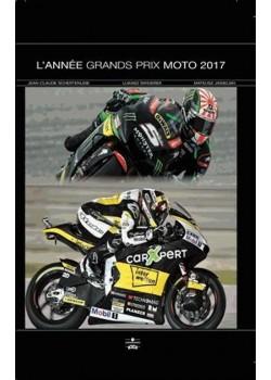 L ANNEE GRAND PRIX MOTO 2017