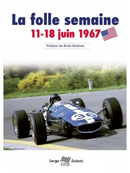 LA FOLLE SEMAINE : 11 - 18 JUIN 1967