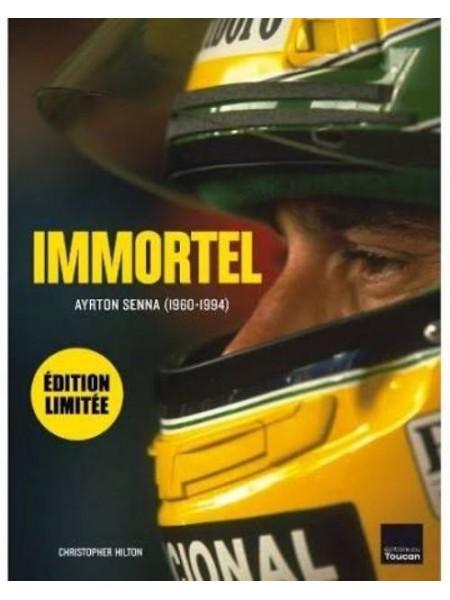 IMMORTEL AYRTON SENNA 1960-1994