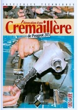 RENOVATION D'UNE CREMAILLERE DE PEUGEOT 203