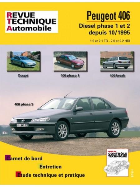 RTA589 PEUGEOT 406 DIESEL PHASE 1 ET 2 DEPUIS 10/1995
