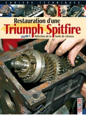 RESTAURATION D'UNE TRIUMPH SPITFIRE VOLUME 5