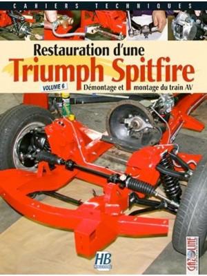 RESTAURATION D'UNE TRIUMPH SPITFIRE VOLUME 6
