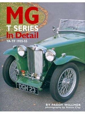 MG T SERIES IN DETAIL TA-TF 1935-1955