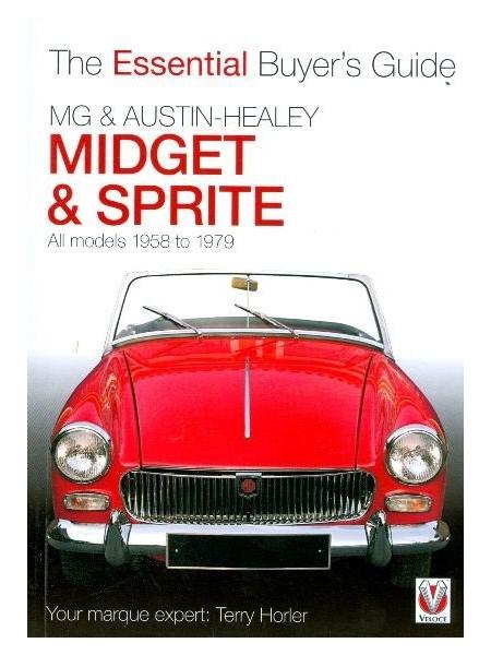 MG MIDGET & AUSTIN HEALEY SPRITE ESSENTIAL BUYER'S GUIDE