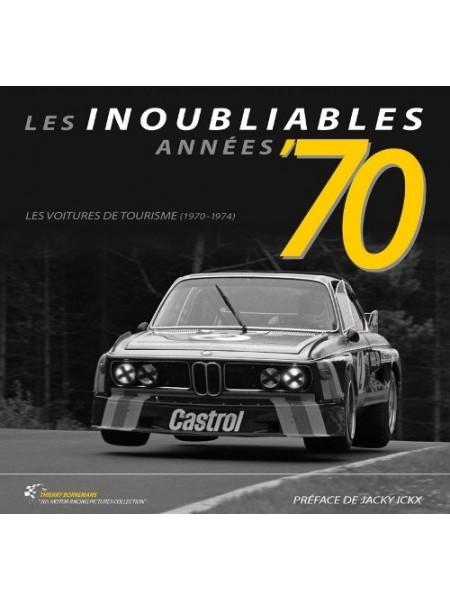 LES INOUBLIABLES ANNEES 70 - LES VOITURES DE TOURISME