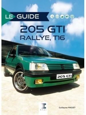 LE GUIDE PEUGEOT 205 GTI RALLYE, T16