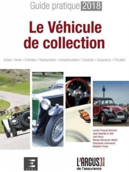 GUIDE PRATIQUE 2018 : LA VOITURE DE COLLECTION