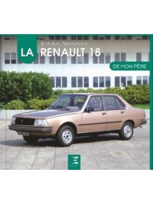 LA RENAULT 18 DE MON PERE