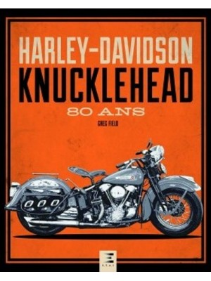 HARLEY DAVIDSON KNUCKLEHEAD 80 ANS
