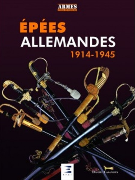 LES EPEES ALLEMANDES 1919-1945