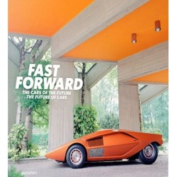 FAST FORWARD - THE WORLD'S MOST UNIQUE CARS