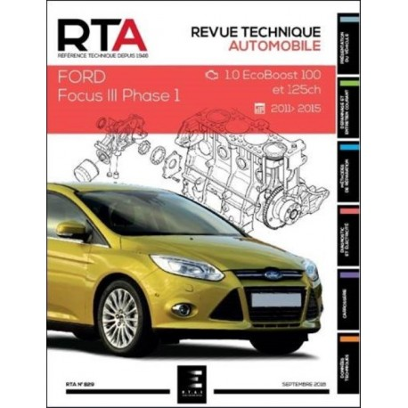 RTA829 FORD FOCUS III Ph. 1 1.0 EcoBoost 100&125ch 2011-2015