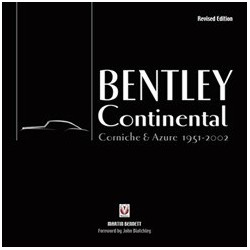BENTLEY CONTINENTAL - CORNICHE & AZURE 1951-2002 REVISED EDITION