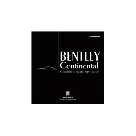 BENTLEY CONTINENTAL - CORNICHE & AZURE 1951-2002 REVISED EDITION